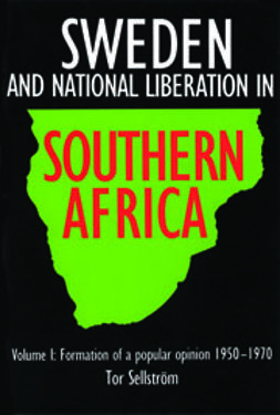 Sellström, Tor - Sweden and National Liberation in Southern Africa, e-bok