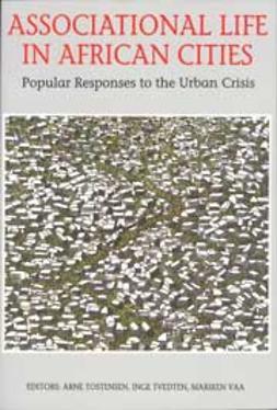 Tostensen, Arne - Associational Life in African Cities, e-bok