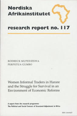Gumbo, Perpetua - Women Informal Traders in Harare and the Struggle for Survival in an Environment of Economic Reforms, ebook