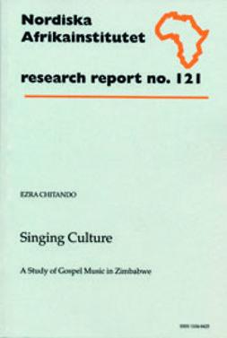 Chitando, Ezra - Singing Culture: A Study of Gospel Music in Zimbabwe, ebook