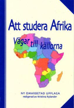 Rylander, Kristina  - Att studera Afrika, e-kirja