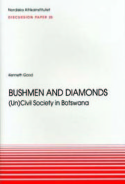 Good, Kenneth - Bushmen and Diamonds, e-kirja