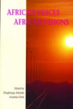 Olugbenga, Adesida - African Voices - African Visions - 2nd edition, e-kirja