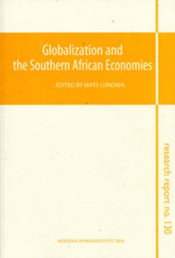 Lundahl, Mats - Globalization and the Southern African Economies, ebook