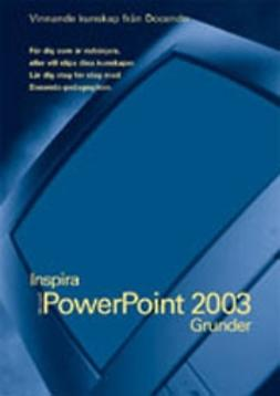 Ansell, Eva - PowerPoint 2003 - INSPIRA GRUNDER, e-kirja