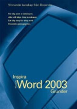 Ansell, Eva - Word 2003 - INSPIRA GRUNDER, e-kirja