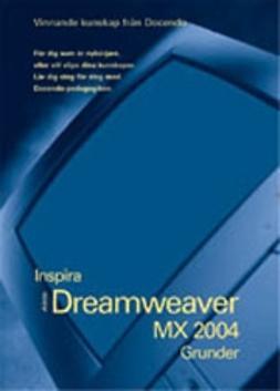 Hermundstad, Helen - Dreamweaver MX 2004 - INSPIRA GRUNDER, e-kirja