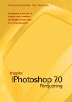 Hermundstad, Helen - Photoshop 7.0 - INSPIRA FÖRDJUPNING, e-kirja
