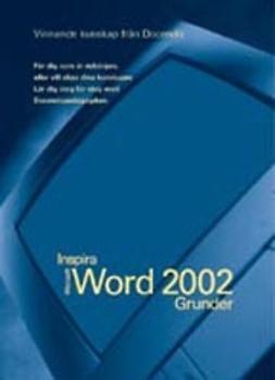 Word 2002 - INSPIRA GRUNDER