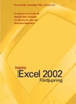 Hermundstad, Helen - Excel 2002 - INSPIRA FÖRDJUPNING, e-kirja