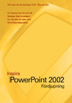 PowerPoint 2002 - INSPIRA FÖRDJUPNING