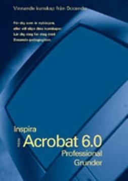 Hermundstad, Helen - Acrobat 6.0 Professional - INSPIRA GRUNDER, ebook