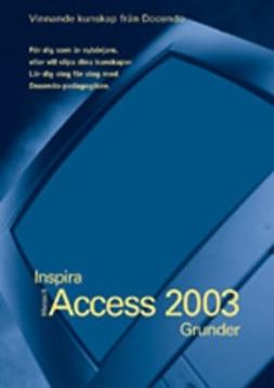 Lindgren, Göran - Access 2003 - INSPIRA GRUNDER, ebook
