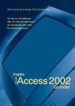 Lindgren, Göran - Access 2002 - INSPIRA GRUNDER, e-kirja