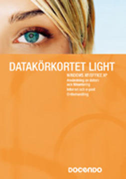 Docendo Sverige, AB - Datakörkortet Light Windows XP/Office XP - Inspira grunder, ebook