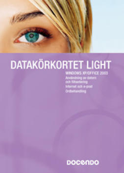 Ansell, Eva - Datakörkortet Light Windows XP/Office 2003, ebook