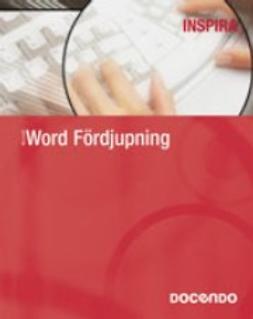 Ansell, Eva - Word - Inspira Fördjupning, ebook