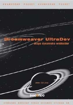 Östlund, Anna - Dreamweaver UltraDev - skapa dynamiska webbsidor - Avancerad Pocket, ebook