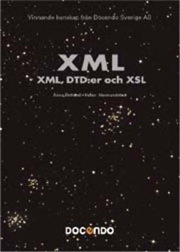 Hermundstad, Helen - XML - XML, DTD:er och XSL - Avancerad Pocket, ebook