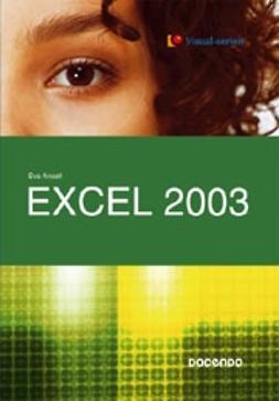 Excel 2003 / Eva Ansell