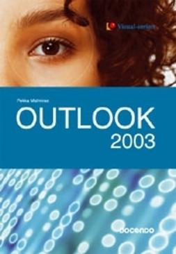 Malmirae, Pekka - Outlook 2003 - Visual, e-kirja