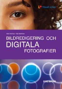 Karhula, Matti - Bildredigering och digitala fotografier - med Photoshop Elements 2 - Visual, e-kirja
