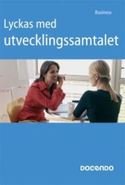 Valpola, Anneli - Lyckas med utvecklingssamtalet, ebook