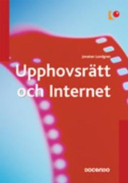 Lundgren, Jonatan - Upphovsrätt och Internet, ebook