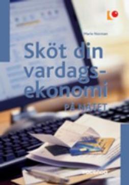 Norman, Marie - Sköt din vardagsekonomi på nätet, ebook