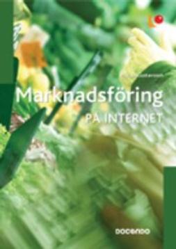 Gustavsson, Mariah - Marknadsföring på Internet, ebook