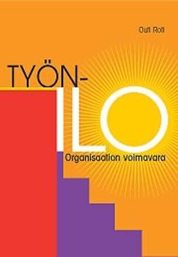 Roti, Outi - Työnilo -organisaation voimavara, e-kirja