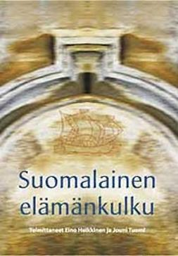 Heikkinen, Eino - Suomalainen elämänkulku, e-kirja