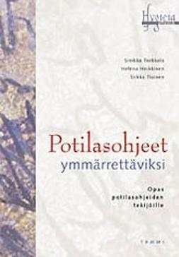 Heikkinen, Helena - Potilasohjeet ymmärrettäviksi, e-kirja