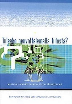 Mäki-Lohiluoma, Kari-Pekka - Tuleeko neuvottelemalla tulosta?, ebook