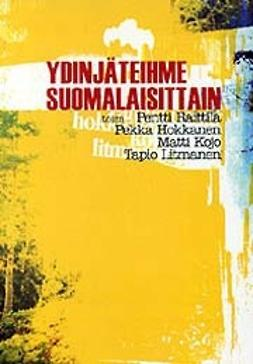Hokkanen, Pekka - Ydinjäteihme suomalaisittain, ebook