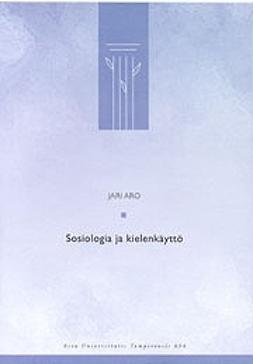 - Sosiologia ja kielenkäyttö, e-kirja