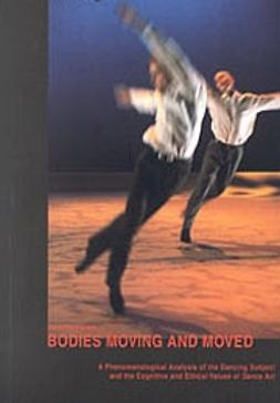 Parviainen, Jaana - Bodies moving and moved, e-bok
