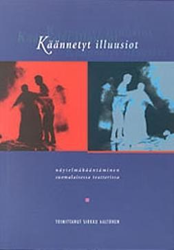 Aaltonen, Sirkku - Käännetyt illuusiot, ebook