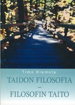 Klemola, Timo - Taidon filosofia - filosofin taito, e-kirja