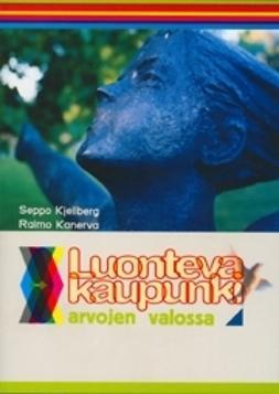 Kanerva, Rauno - Luonteva kaupunki, e-kirja