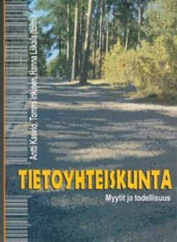 Inkinen, Tommi - Tietoyhteiskunta - Myytit ja todellisuus, e-kirja