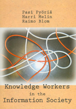 Blom, Raimo - Knowledge Workers in the Information Society, e-kirja