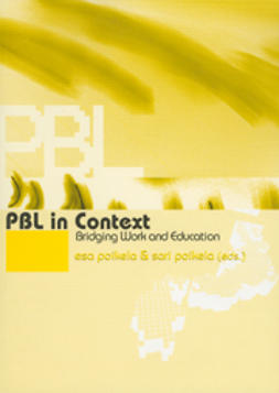 Poikela, Esa  - PBL in Context - Bridging Work and Education, e-kirja