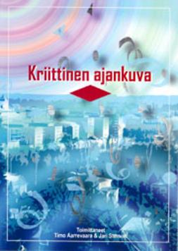 Aarrevaara, Timo  - Kriittinen ajankuva, ebook