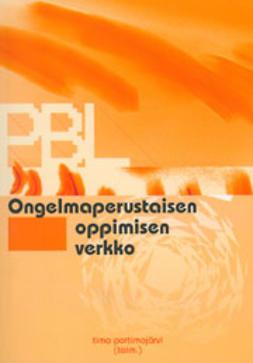 Portimojärvi, Timo  - Ongelmaperustaisen oppimisen verkko, e-kirja