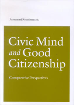 Konttinen, Annamari - Civic Mind and Good Citizenship: Comparative Perspectives, e-kirja