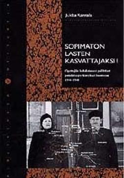 Sopimaton lasten kasvattajaksi! : opettajiin kohdistuneet poliittiset puhdistuspyrkimykset Suomessa 1944-1948
