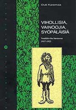 Vihollisia, vainoojia, syöpäläisiä -venäläisviha Suomessa 1917-1923