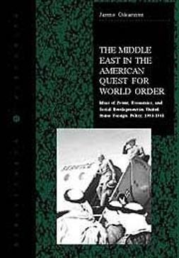 Oikarinen, Jarmo - The Middle East in the American quest for world order, ebook