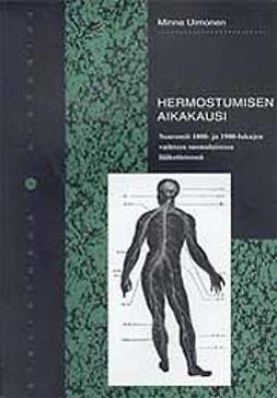 Uimonen, Minna - Hermostumisen aikakausi, ebook